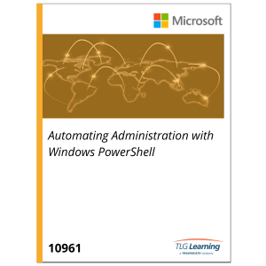 10961 - Automating Administration with Windows PowerShell