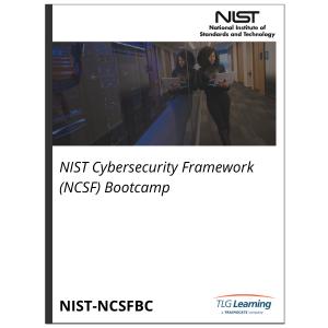 NIST Cybersecurity Framework (NCSF) Bootcamp