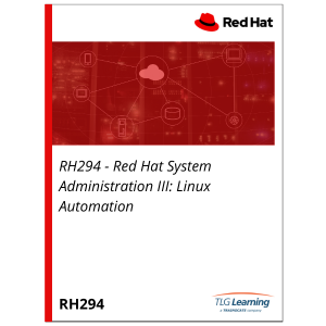 RH294 - Red Hat System Administration III: Linux Automation