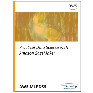 Practical Data Science with Amazon SageMaker