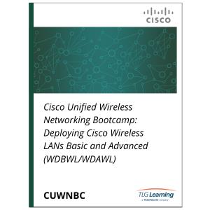 Cisco - CUWNBC - Cisco Unified Wireless Networking Bootcamp: Deploying Cisco Wireless LANs Basic and Advanced (WDBWL / WDAWL)