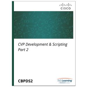 Cisco - CVPDS Part 2 - CVP Development and Scripting
