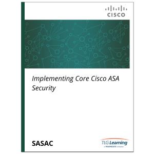 Cisco - SASAC - Implementing Core Cisco ASA Security