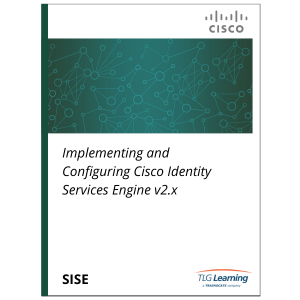 Cisco - SISE - Implementing and Configuring Cisco Identity Services Engine v2.x