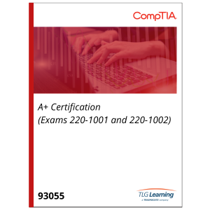 A+ Certification (Exams 220-1001 and 220-1002)