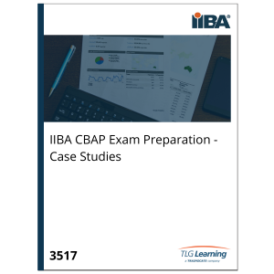 IIBA CBAP Exam Preparation - Case Studies