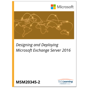 20345-2 - Designing and Deploying Microsoft Exchange Server 2016