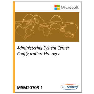20703-1 - Administering System Center Configuration Manager