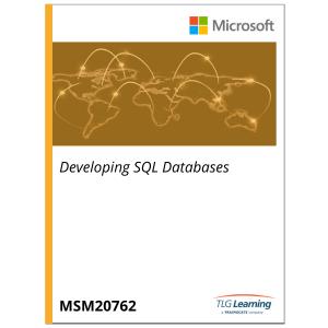 20762 - Developing SQL Databases