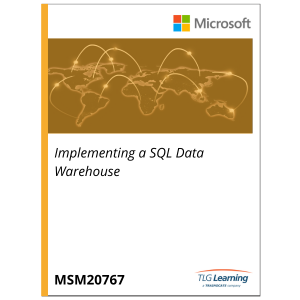 20767 - Implementing a SQL Data Warehouse