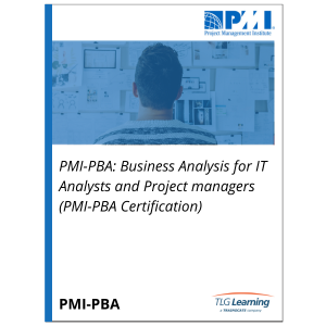 PMI-PBA: Business Analysis for IT Analysts and Project Managers (PMI-PBA Certification)