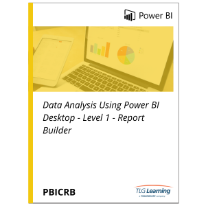 Data Analysis using Power BI Desktop - Level 1 - Report Builder