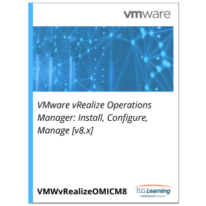 VMware vRealize Operations Manager: Install, Configure, Manage [v8.x]