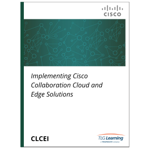 Cisco - CLCEI - Implementing Cisco Collaboration Cloud and Edge Solutions