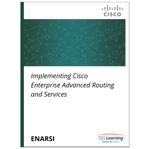 Cisco - ENARSI - Implementing Cisco Enterprise Advanced Routing and Services