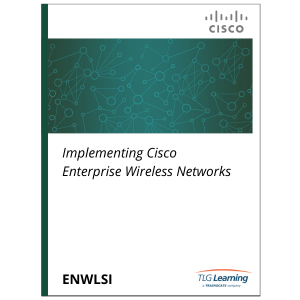 Cisco - ENWLSI - Implementing Cisco Enterprise Wireless Networks