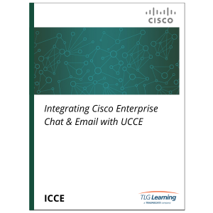 Cisco - ICCE - Integrating Cisco Enterprise Chat & Email with UCCE
