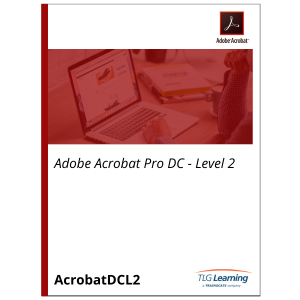 Adobe Acrobat Pro DC - Level 2