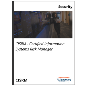 CISRM - Certified Information Systems Risk Manager