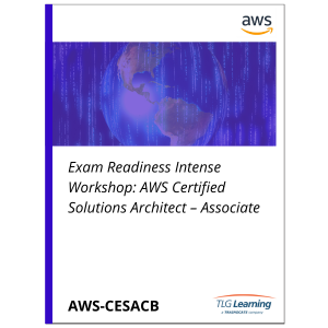 Exam Readiness Intensive Workshop: AWS Certified Solutions Architect – Associate