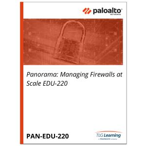 Palo Alto Networks Panorama: Managing Firewalls at Scale EDU-220