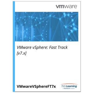 VMware vSphere: Fast Track [v7.x]