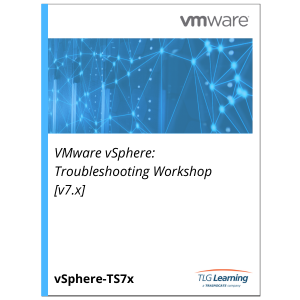 VMware vSphere: Troubleshooting Workshop [7.x]