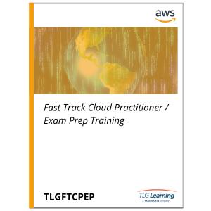 Fast Track Cloud Practitioner / Exam Prep Training