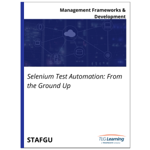Selenium Test Automation: From the Ground Up
