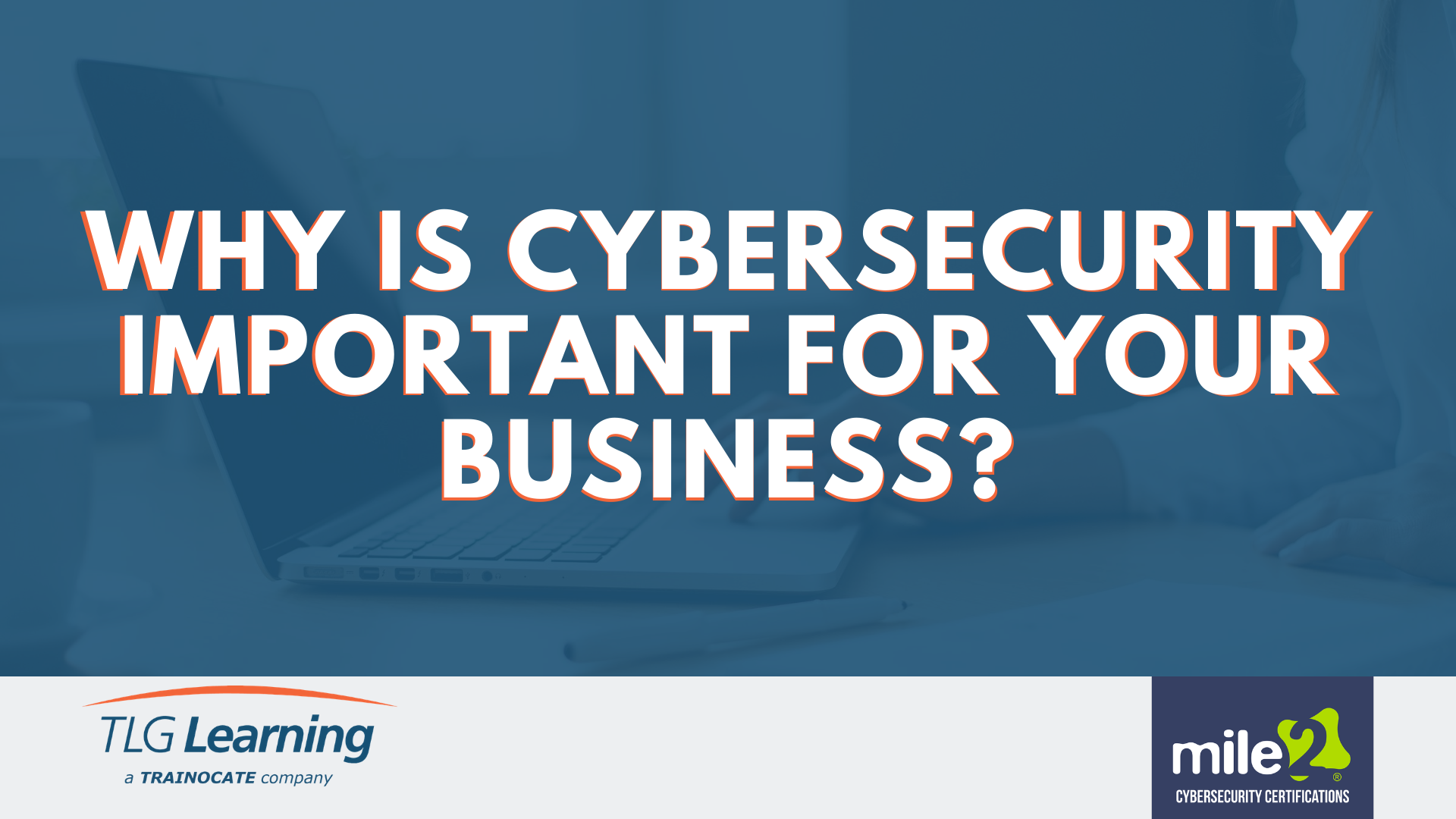 Cybersecurity Important For Business