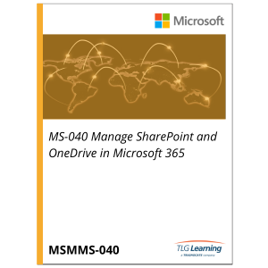 MS-040 Manage SharePoint and OneDrive in Microsoft 365