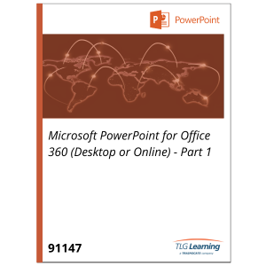 Microsoft PowerPoint for Office 365 (Desktop or Online) - Part 1