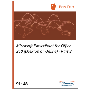 Microsoft PowerPoint for Office 365 (Desktop or Online) - Part 2