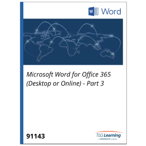 Microsoft Word for Office 365 (Desktop or Online) - Part 3