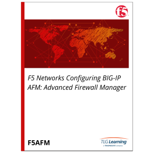 F5 Networks Configuring BIG-IP AFM: Advanced Firewall Manager