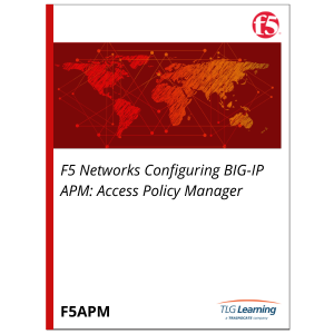 F5 Networks Configuring BIG-IP APM: Access Policy Manager