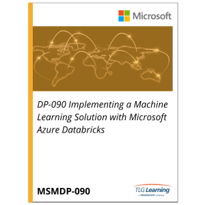 DP-090 Implementing a Machine Learning Solution with Microsoft Azure Databricks