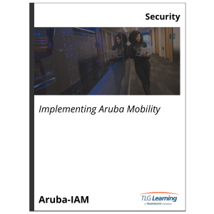 Implementing Aruba Mobility